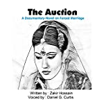 The Auction: A Documentary-Novel on Forced Marriage | Zakir Hossain