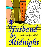 A Husband By Midnight - a funny tale about finding your soulmate in one day