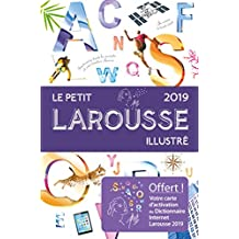PETIT LAROUSSE ILLUSTRÉ 2019