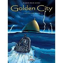 Golden City T07 : Les Enfants perdus (French Edition)