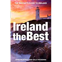 Ireland The Best: The insider's guide to Ireland