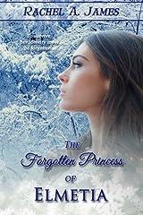 The Forgotten Princess of Elmetia Paperback