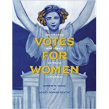 Votes for Women: Celebrating New York's Suffrage Centennial (Excelsior Editions)