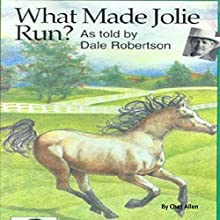 What Made Jolie Run: Art of Hearing, Book 1 Audiobook by Chaz Allen Narrated by Dale Robertson