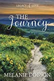 The Journey: A Legacy of Love Novel