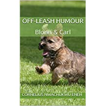 Off-Leash Humour: Blonn & Carl (Season Book 1)