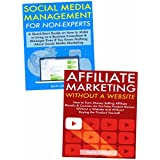 Start an Internet Business Even Without Any Expertise: Legit Ways to Make Money Working from Home via Affiliate...