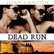 Dead Run: Dangerous Ground, Book 4 | Josh Lanyon