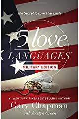 The 5 Love Languages Military Edition: The Secret to Love That Lasts Paperback