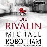 Die Rivalin   Michael Robotham