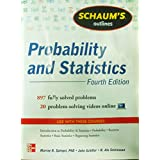Schaum's Outline of Probability and Statistics, 4th Edition: 897 Solved Problems + 20 Videos