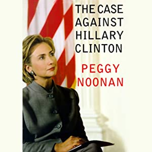 The Case Against Hillary Clinton Audiobook