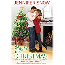 Maybe This Christmas Audiobook by Jennifer Snow Narrated by Jennywren Walker
