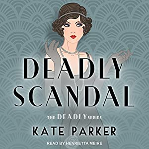 Deadly Scandal Audiobook