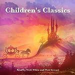 Children's Classics | Jacob Grimm,Johnny Gruelle,Rudyard Kipling,George Haven Putnam,E. Nesbit