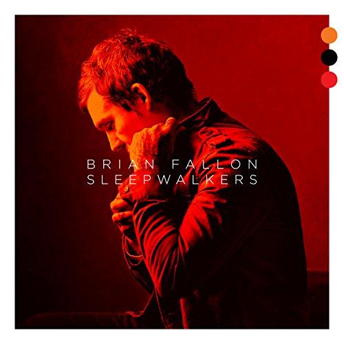 Brian Fallon - Sleepwalkers - CD - FLAC - 2018 - FAiNT Download