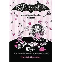 Isadora Moon y las manualidades mágicas (Isadora Moon) (Spanish Edition)