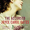 The Accursed Audiobook by Joyce Carol Oates Narrated by Grover Gardner