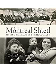The Montreal Shtetl: Making a Home After the Holocaust