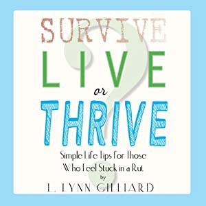 Survive, Live, or Thrive? Audiobook