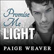 Promise Me Light: Promise Me Series, Book 2 | Paige Weaver