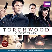 Torchwood: Ghost Train | James Goss