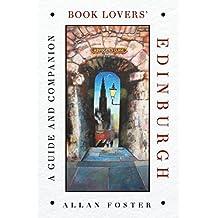 Book Lovers' Edinburgh: A Guide and Companion