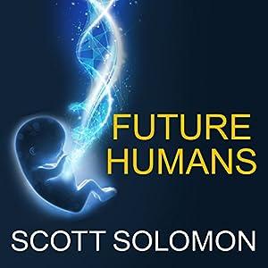 Future Humans Audiobook