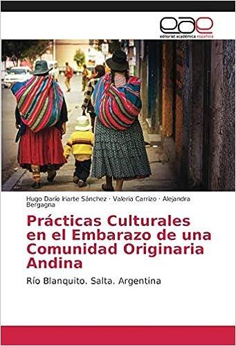 Prácticas Culturales en el Embarazo de una Comunidad Originaria ...