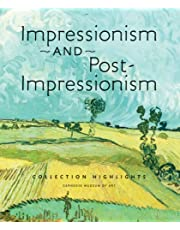 Impressionism and Post-Impressionism: Collection Highlights