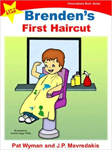 Brendens First Haircut (I am a STAR Personalized Book Series 1)