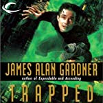 Trapped: League of Peoples, Book 6 | James Alan Gardner
