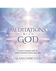 Meditations with God CD: Sacred Connection with the Divine Feminine & Divine Masculine