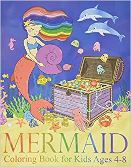 Mermaid Coloring Book For Kids Ages 4 8 40 Cute Unique Coloring Pages Coloring Two Hoots 9781092283151 Amazon Com Books