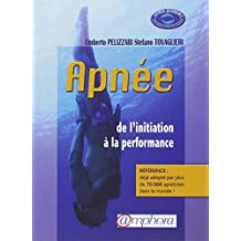 Apnée: De l'initiation à la performance