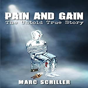 Pain and Gain Audiobook