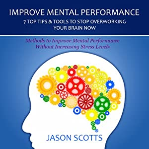 Improve Mental Performance Audiobook