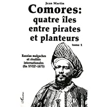 Comores quatre iles entre pirates et pla
