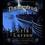 Thunderstruck | Erik Larson