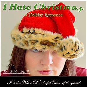 I Hate Christmas Audiobook