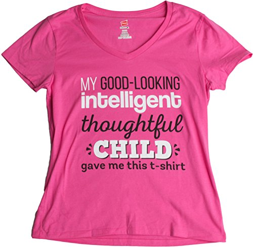 My Good-Looking, Thoughtful Child Gave Me This T-shirt | Mother's Day Mom V-neck
