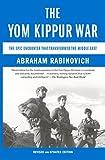 The Yom Kippur War: The Epic Encounter That