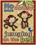 No More Monkeys Jumping on the Bed Nursery Art