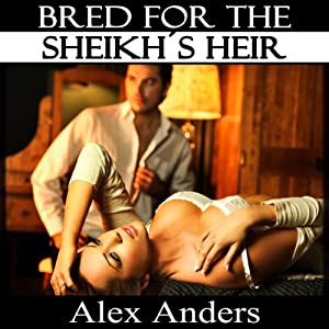 Bred for the Sheikh's Heir Audiobook