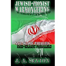 Jewish-Zionist Warmongering: Nazi-Islamic Parallels (Powerwolf Publications) (Volume 8)