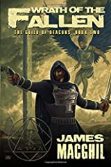 Wrath of the Fallen: The Guild of Deacons, Book 2 (Volume 2) Paperback