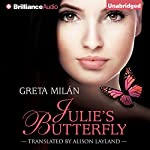 Julie's Butterfly | Greta Milán,Alison Layland (translator)