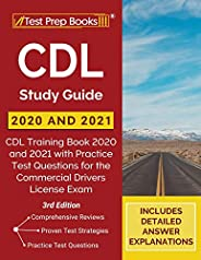 CDL Study Guide 2020 and 2021: CDL Training Book 2020 and 2021 with Practice Test Questions for the Commercial