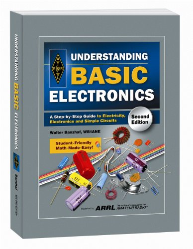 Understanding Basic Electronics (Softcover) [ARRL Inc. - Walter Banzhaf WB1ANE] (Tapa Blanda)