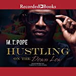 Hustling on the Down Low | M. T. Pope